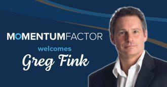 Greg Fink joins Momentum Factor