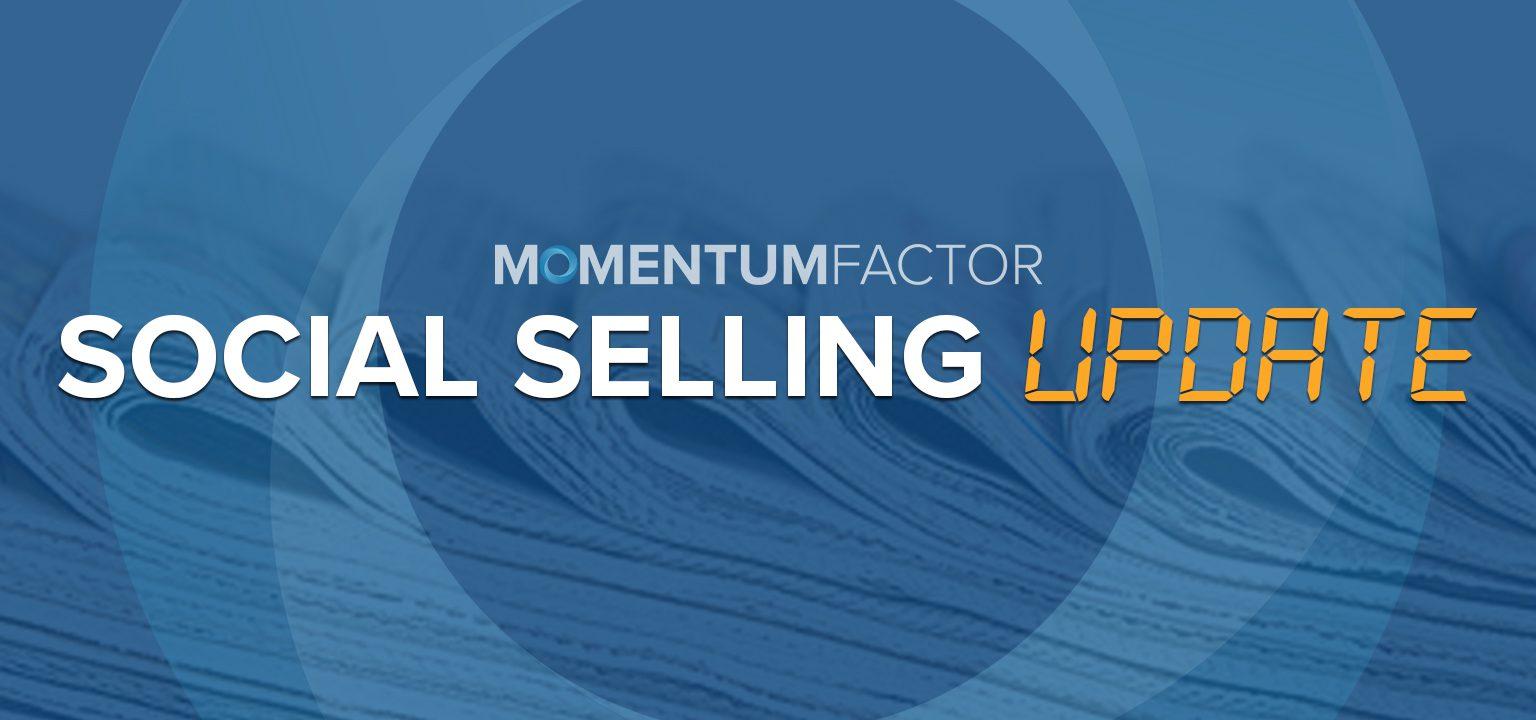 Momentum Factor Newsletter - Social Selling Update