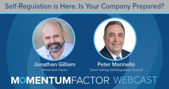 Momentum Factor Webcast - Self-Regulation is Here. Is Your Company Ready?