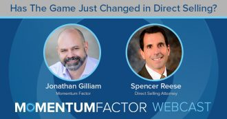 Momentum Factor Webcast - Has The Game Changed in Direct Selling?